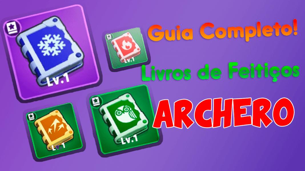 Guia: Quais os melhores livros de feitiços do jogo Archero?